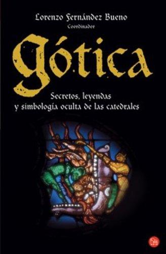 9788466318808: GOTICA FG (LOS MISTERIOS DE LAS CATEDRALES) (Ensayo (punto De Lectura))