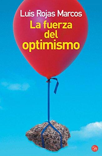 9788466318884: La fuerza del optimismo (Ensayo (Punto de Lectura)) (Spanish Edition)