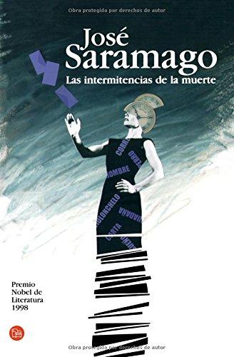 9788466318952: Las Intermitencias de la Muerte (Spanish Edition)