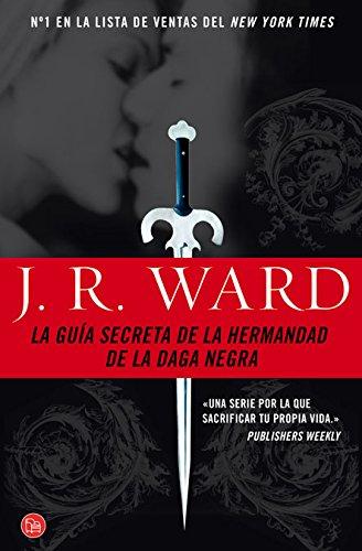 La guía secreta de la hermandad de la daga negra (Spanish Edition): Ward, J.R.