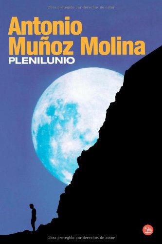 9788466319232: Plenilunio/Full Moon (Narrativa (Punto de Lectura)) (Spanish Edition)