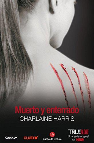 9788466319409: Muerto y enterrado (Dead and Gone) (Sookie Stackhouse) (Spanish Edition) (Sookie Stackhouse / Southern Vampire)