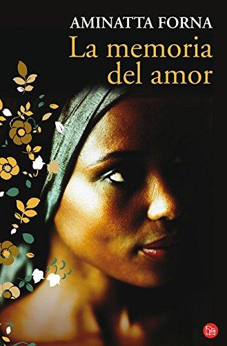 9788466319515: La memoria del amor (The Memory of Love) (Spanish Edition) (Narrativa (Punto de Lectura))