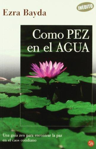 9788466319577: COMO PEZ EN EL AGUA-FG