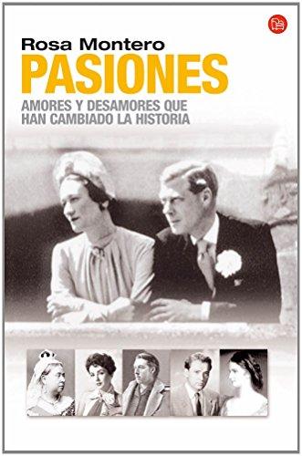 9788466319621: Pasiones: Amores y desamores que han cambiado la Historia (FORMATO GRANDE)