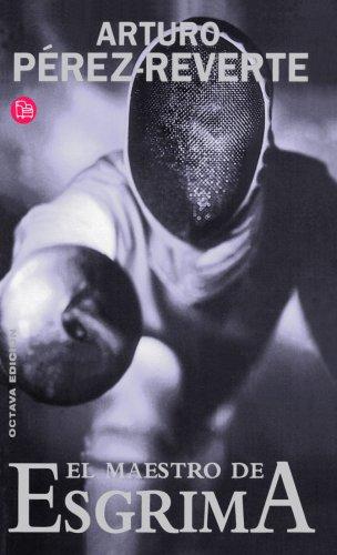 9788466319645: El Maestro De Esgrima (Narrativa (Punto de Lectura)) (Spanish Edition)