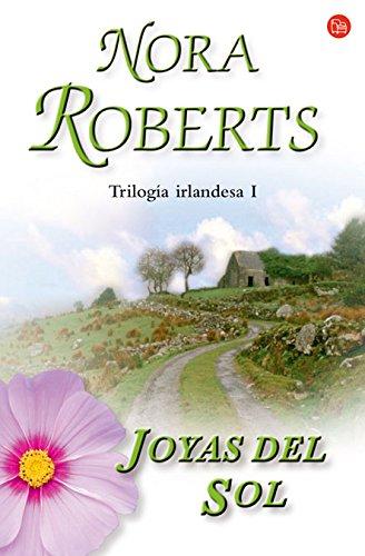 9788466319669: Joyas del sol / Jewels of the Sun (Trilogia Irlandesa) (Trilogia Irlandesa/ Irish Jewels Trilogy) (Spanish Edition)