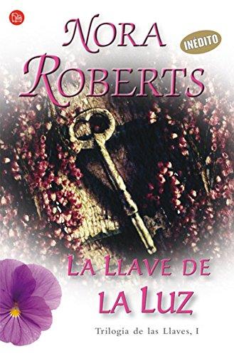 9788466319713: La Llave de la Luz I/ Key of Light (Trilogia de las Llaves) (Spanish Edition)