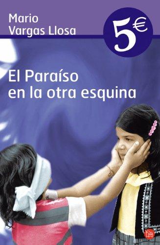 9788466319881: EL Paraiso En El Otra Esquina