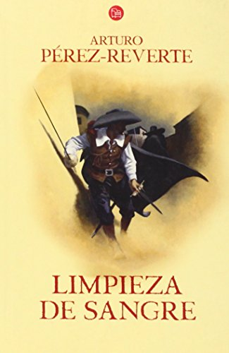 9788466320542: Limpieza de sangre / Purity of Blood (Aventuras del Capitan Alatriste) (Spanish Edition)