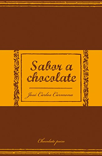 9788466320719: Sabor a Chocolate (Spanish Edition)