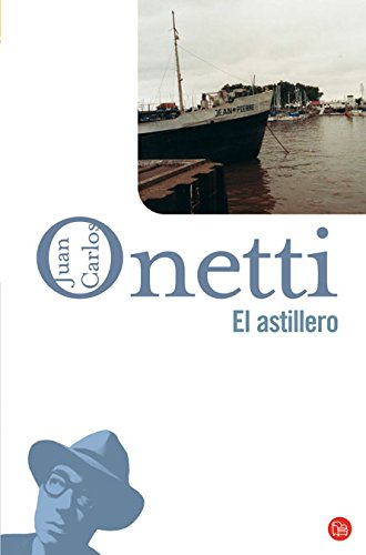 9788466320870: El astillero (Spanish Edition)