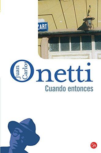 9788466320894: Cuando entonces (Spanish Edition)