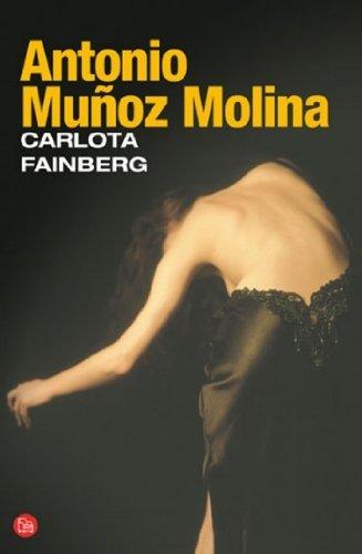 Carlota Fainberg/ Carlota Fainberg (Narrativa (Punto de: Muñoz Molina, Antonio