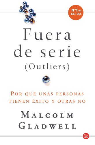 Outliers (Fuera de serie) (Spanish Edition) (8466321039) by Gladwell, Malcolm