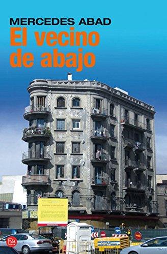 9788466321129: El Vecino De Abajo (Spanish Edition)