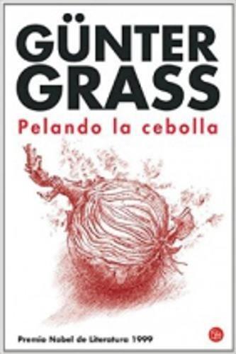 PELANDO LA CEBOLLA - GÜNTER GRASS