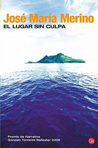 El Lugar Sin Culpa (Spanish Edition): Jose Maria Merino