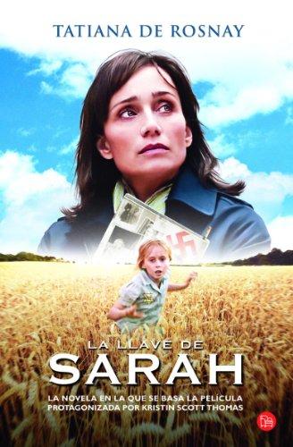 9788466321556: La llave de Sarah / Sarahs Key (Spanish Edition)