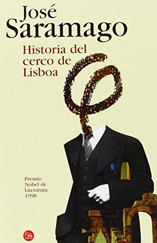 9788466321686: Historia del cerco de Lisboa/ The History of the Siege of Lisbon (Narrativa (Punto de Lectura)) (Spanish Edition)