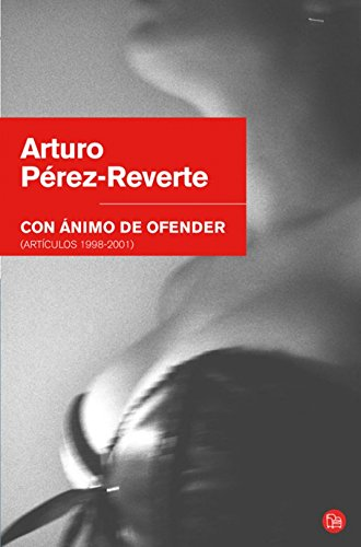 9788466321693: Con Animo De Ofender (Spanish Edition)