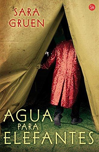 9788466321716: Agua para elefantes (Narrativa (Punto de Lectura)) (Spanish Edition)
