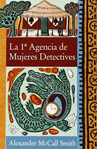 9788466321921: La 1a agencia de mujeres detectives / The No.1 Ladies' Detective Agency (Spanish Edition)