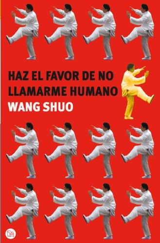 9788466322096: PDL287/01. HAZ EL FAVOR DE NO LLAMARME HUMANO (F/G)