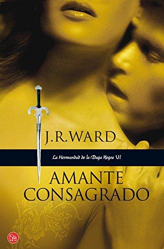9788466322140: Amante Consagrado (La Hermandad de la Daga Negra 6) (FORMATO GRANDE)