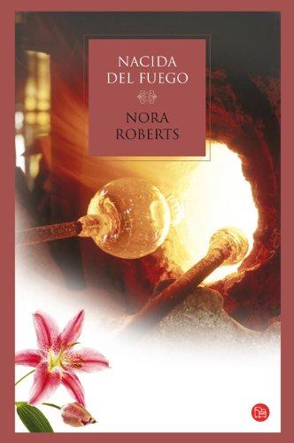 Nacida del fuego - Roberts, Nora