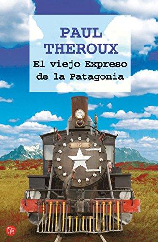 9788466322294: EL VIEJO EXPRESO DE LA PATAGONIA FG (FORMATO GRANDE)