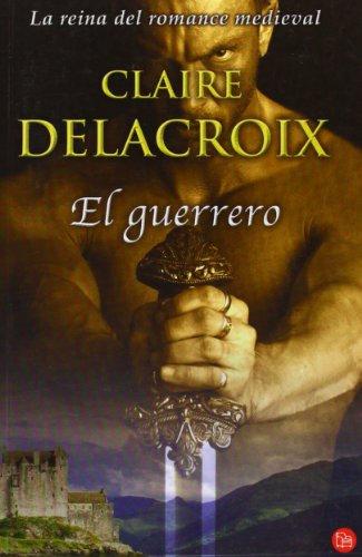 EL GUERRERO FG (8466322388) by Claire Delacroix