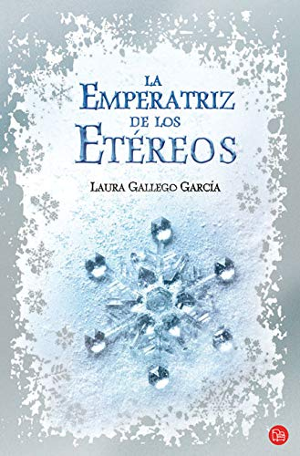 La emperatriz de los etéreos: Gallego García, Laura.