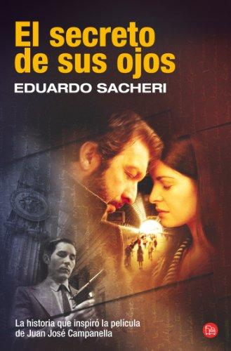 9788466322690: El secreto de sus ojos (The Secret in Their Eyes) (Spanish Edition) (Narrativa (Punto de Lectura))