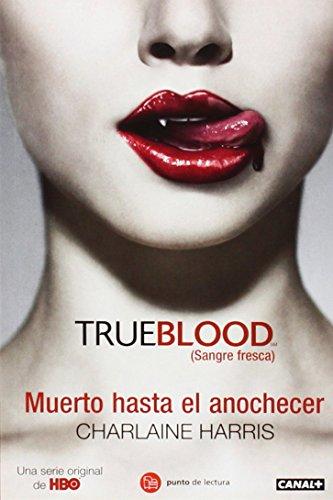 9788466322829 Muerto Hasta El Anochecer Dead Until Dark Sookie Stackhouse Spanish