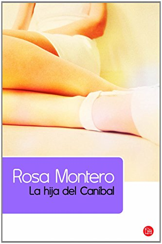 9788466322836: La hija del canibal/ The Cannibals Daughter (Spanish Edition) (Narrativa (Punto de Lectura))