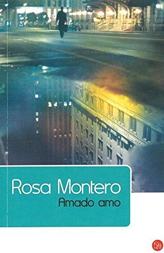 9788466322843: Amado amo (Narrativa (Punto de Lectura)) (Spanish Edition)
