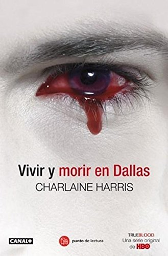9788466322911: Vivir y morir en Dallas (Sookie Stackhouse) (Spanish Edition)