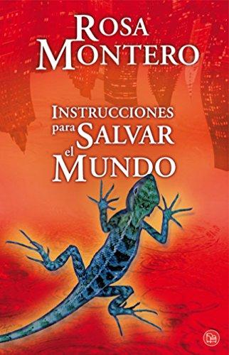 9788466323154: Instrucciones para salvar el mundo/ Instructions on how to Save the World (Spanish Edition)