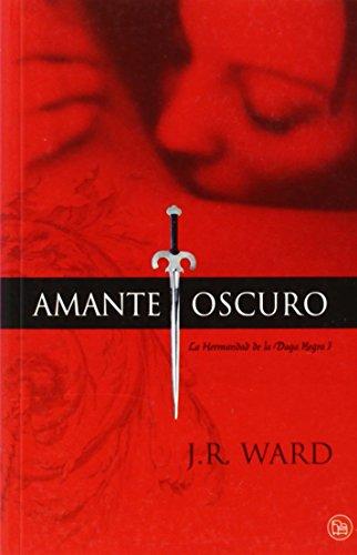 9788466323192: Amante Oscuro (La Hermandad de la Daga Negra 1) (FORMATO GRANDE)