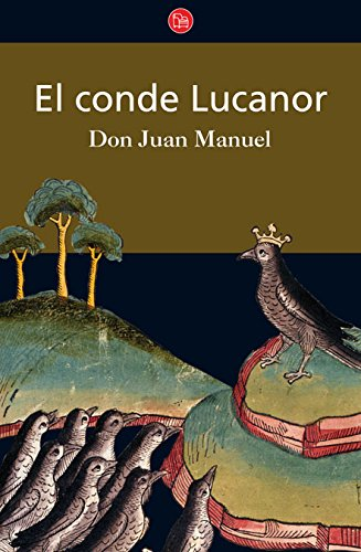 El Conde Lucanor (Count Lucanor): Don Juan Manuel,
