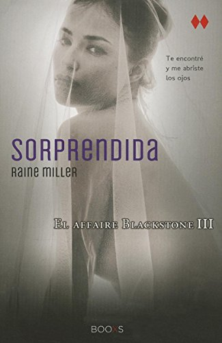 9788466323697: Sorprendida (El Affaire Blackstone) (Spanish Edition)