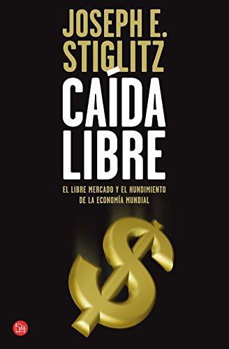 9788466323833: Caída Libre (Spanish Edition)