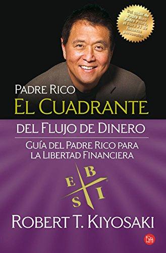 9788466324106: El Cuadrante Del Flujo De Dinero (Spanish Edition)