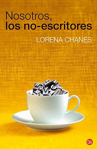 9788466324199: Nosotros Los No-Escritores (Spanish Edition)