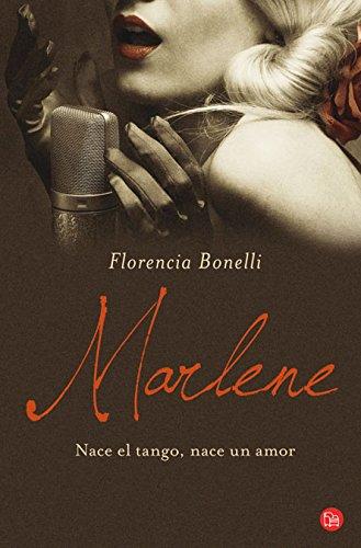 Marlene : Nace el Tango, Nace un: Florencia Bonelli