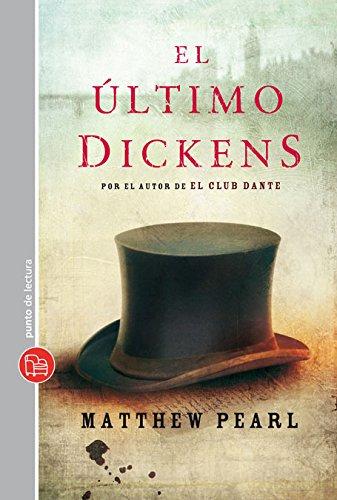 El último Dickens / The Last Dickens: Matthew Pearl