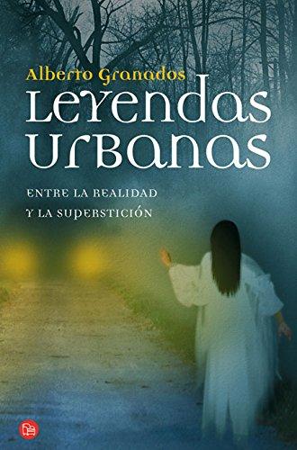 9788466324724: Leyendas urbanas: Entre La Realidad y La Supersticion (Actualidad (Punto de Lectura)) (Spanish Edition)