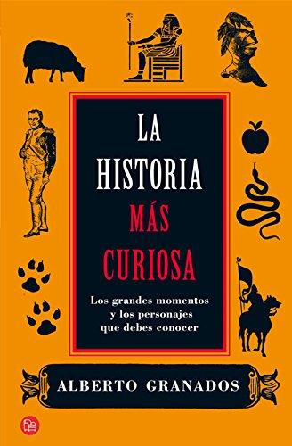 9788466324731: La historia más curiosa (Ensayo (Punto de Lectura)) (Spanish Edition)