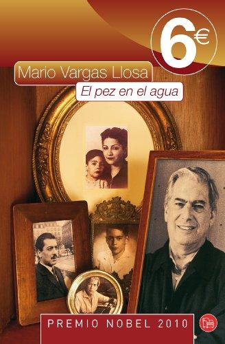 9788466324830: El Pez En El Agua (Spanish Edition)